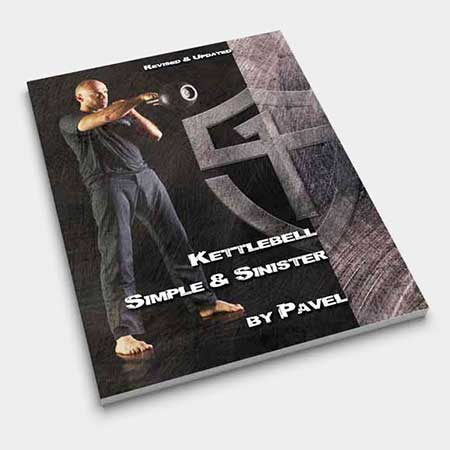 Kettlebell Simple & Sinister: Revised & Updated Edition